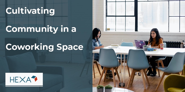 Ways to Cultivate Community in a Coworking Community Space