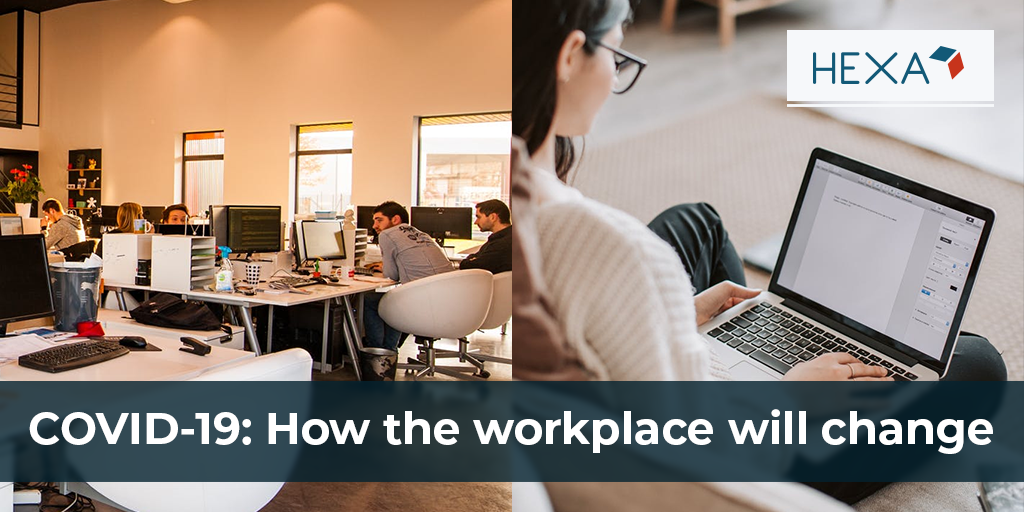 How COVID-19 Will Permanently Change the Workplace