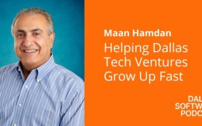 Dallas Software Podcast Features Hexa Global Ventures CEO, Maan Hamdan